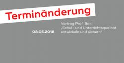 """Terminänderung: """"Schul- und Unterrichtsqualität entwickeln und sichern"""""""